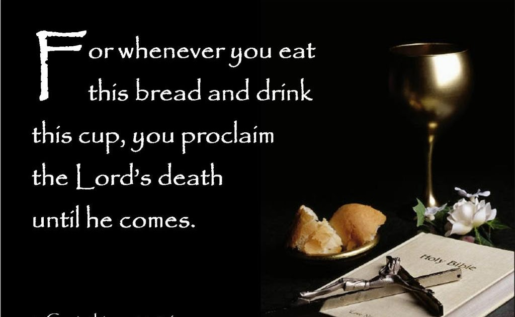 Communion Meditations Quot You All Proclaim The Lord S
