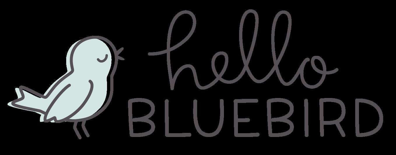 Hello Bluebird