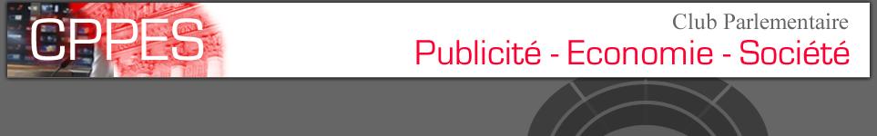 Club Parlementaire Publicité Economie Cité CPPES