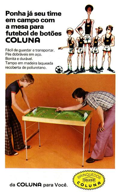 Propaganda dos Brinquedos Coluna apresentando uma mesa para jogos de botão