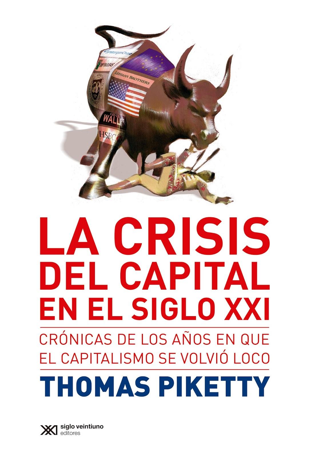 La crisis del capital en el siglo xxi thomas piketty