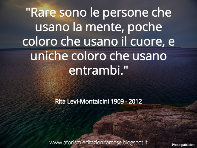 abbastanza Aforismi e citazioni famose: Frase Famosa Rita Levi-Montalcini MI17
