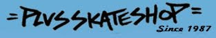 plus skateshop ©
