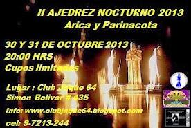 II Ajedrez Nocturno, Cierre de Inscripciones 29/10 20:00hrs