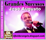CD Grandes Sucessos José Augusto 23-Faixas Renomeadas e Sem Vinhetas By DJ Helder Angelo
