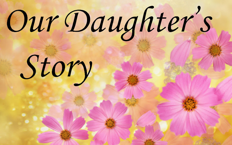 Our Daughter's Story