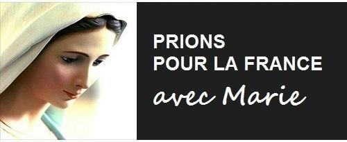PRIONS POUR LA FRANCE AVEC MARIE