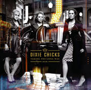 CD - Taking The Long Way by Dixie Chicks (2006)