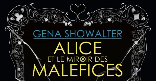 Althea in wonderland chroniques de zombieland tome 2 for Le miroir de ma vie
