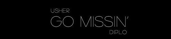 Usher - Go Missin' Lyrics
