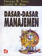 toko buku rahma: buku DASAR-DASAR MANAJEMEN, pengarang george r. terry, penerbit bumi aksara