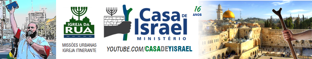 CASA DE YISRAEL - Igreja da Rua - Libertar.in