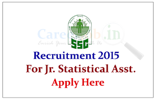 Staff Selection Commission Northern Western Region Recruitment 2015 for the post of Junior Statistics Assistant