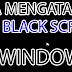 Cara Mengatasi Tampilan Black Screen (Layar Hitam) di Windows