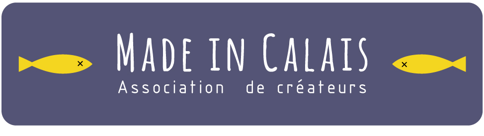 Made in Calais - Association de créateurs professionnels