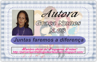 Autora do Blog - Graça Nunes.