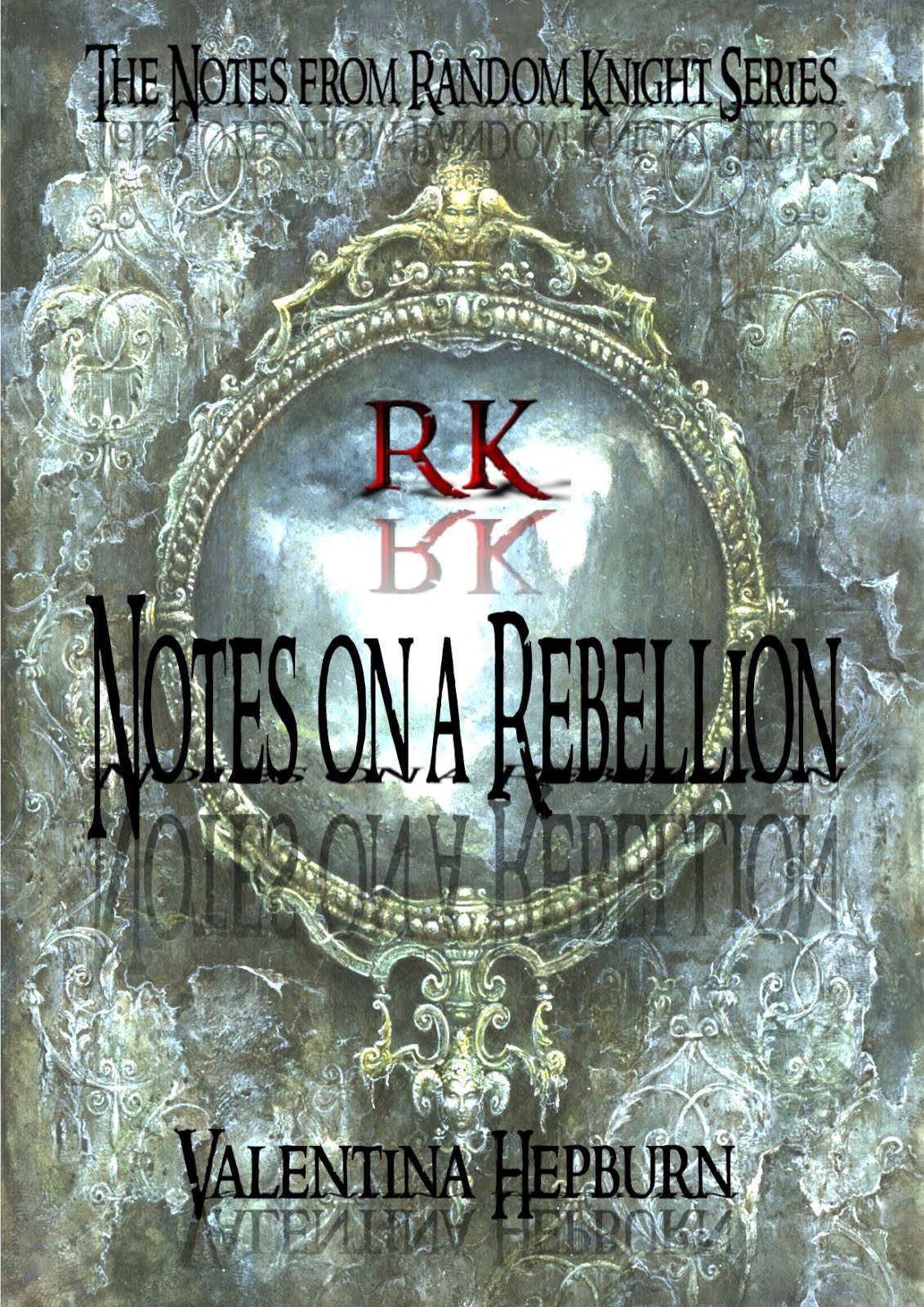 NOTES ON A REBELLION