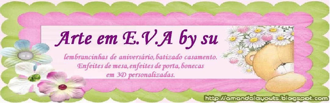 arte em E.V.A by SU