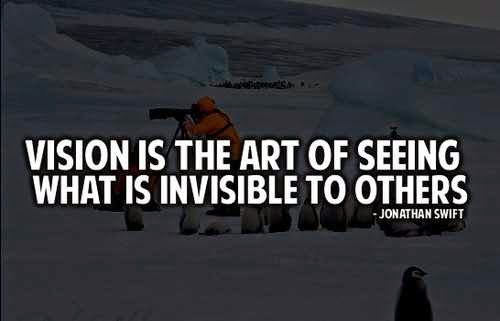 vision quotes, vision inspiration, leadership, famous quotes about vision, new vision, leader vision, famous people vision