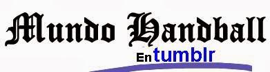 Mundo Handball en Tumblr | Mundo Handball