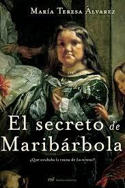 El secreto de Maribárbola. Mº Teresa Álvarez. .