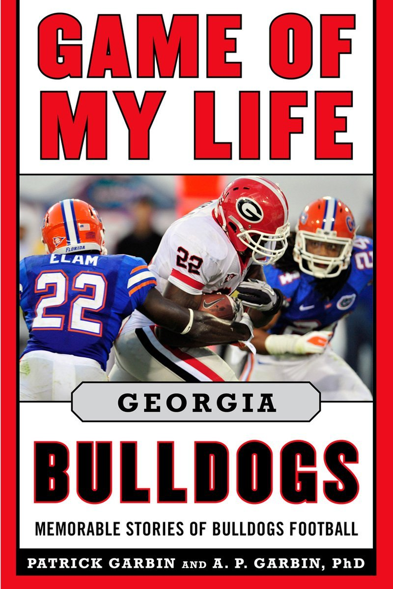 I Wanted To Announce That My Newest Uga Football Book Game Of My Life  Georgia Bulldogs