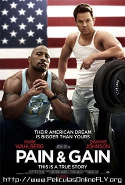 Pain and Gain (Dolor y dinero) (2013)