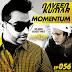 Naveen Kumar - Momentum Episode 056 ft. Vikstrom