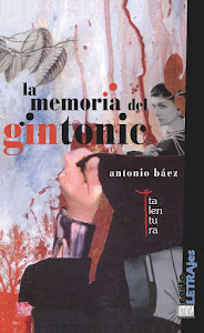 La memoria del gintonic (Talentura, 2011)