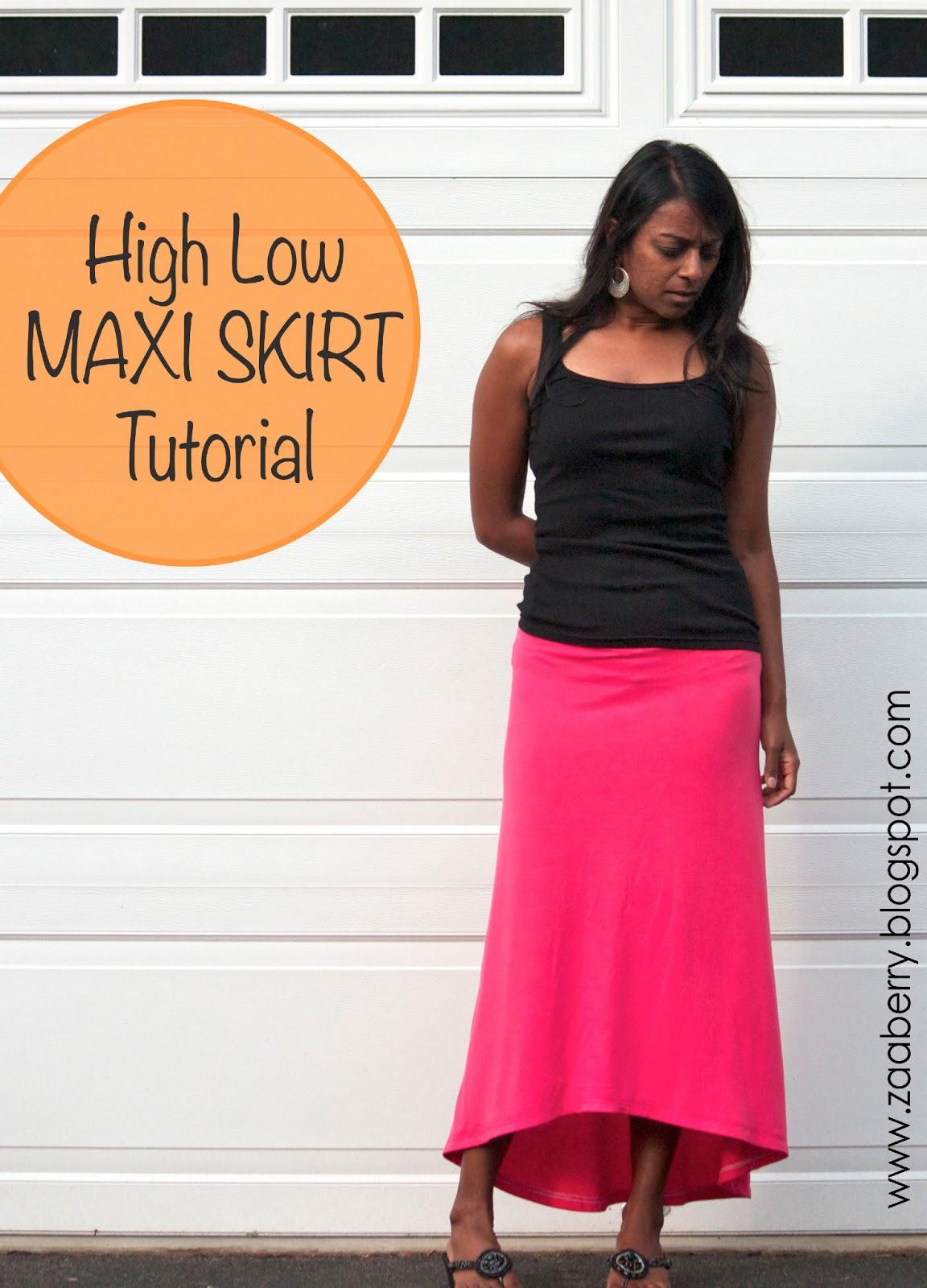 Zaaberry: High Low Maxi Skirt - TUTORIAL