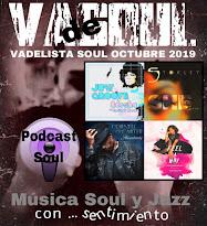 VADELISTA SOUL OCTUBRE 2019  PODCAST Nº 99