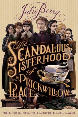 https://www.goodreads.com/book/show/18885674-the-scandalous-sisterhood-of-prickwillow-place