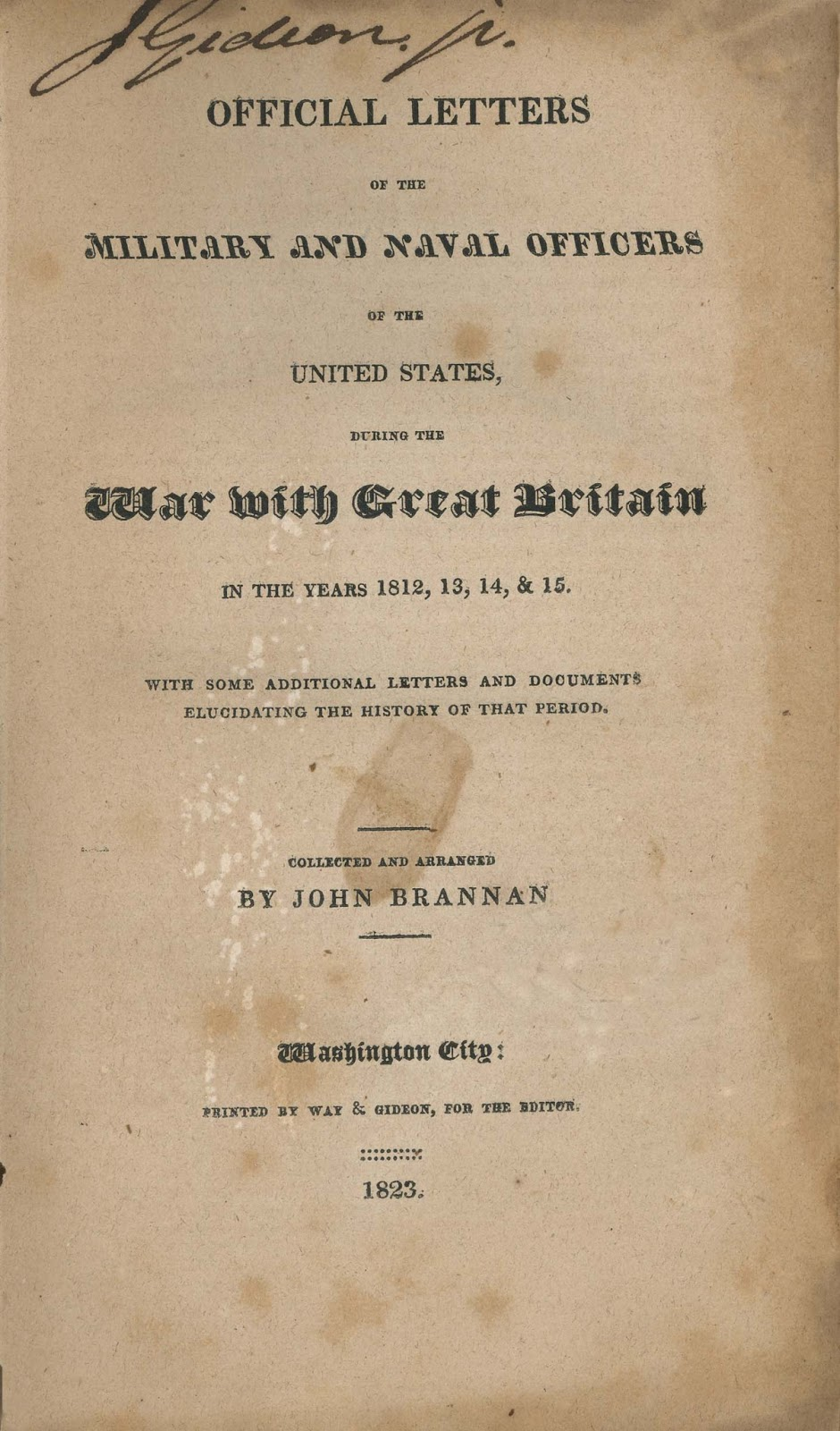 yesterday s papers the war of 1812 and its publications picture 54 title page of a collection of official documents relative to the military and naval operations of the war of 1812 printed in washington d c in 1823