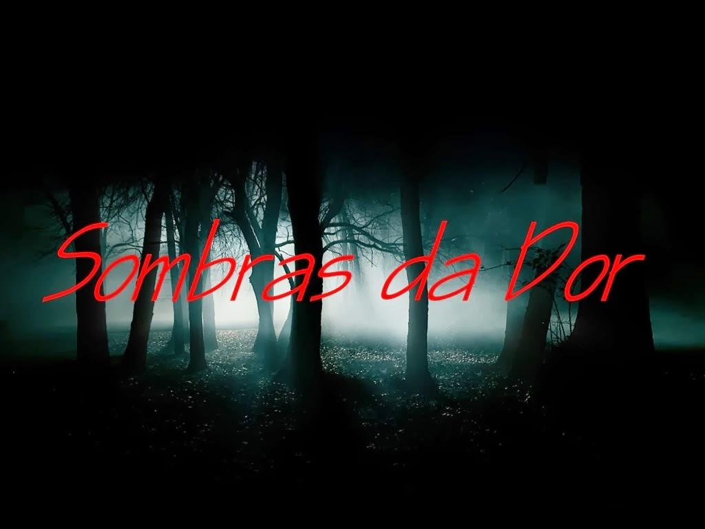 Sombras da Dor