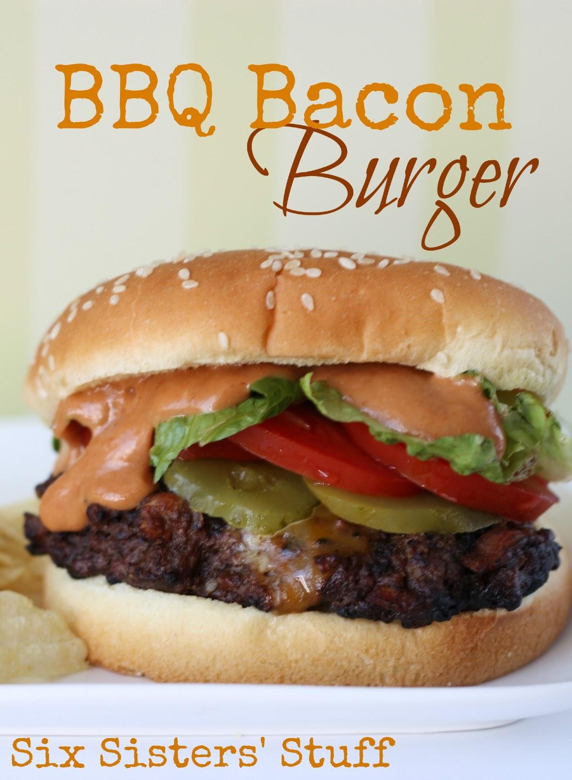 BBQ Bacon Burgers | Six Sisters' Stuff