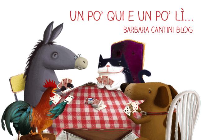 Un po' qui un po' lì - Il blog dell'illustratrice Barbara Cantini