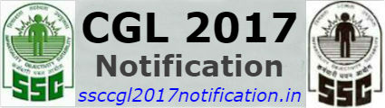 SSC CGL 2017 Notification | Exam Date | Online Application