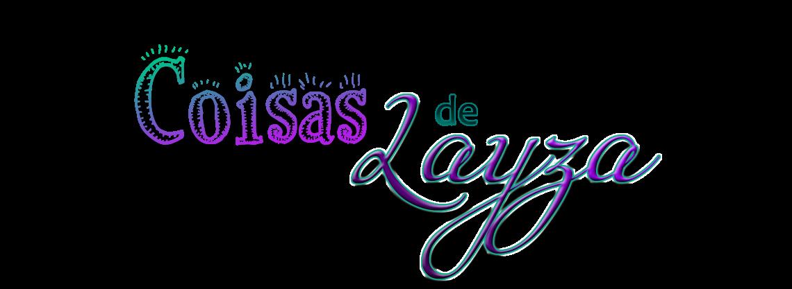 Coisas de Layza