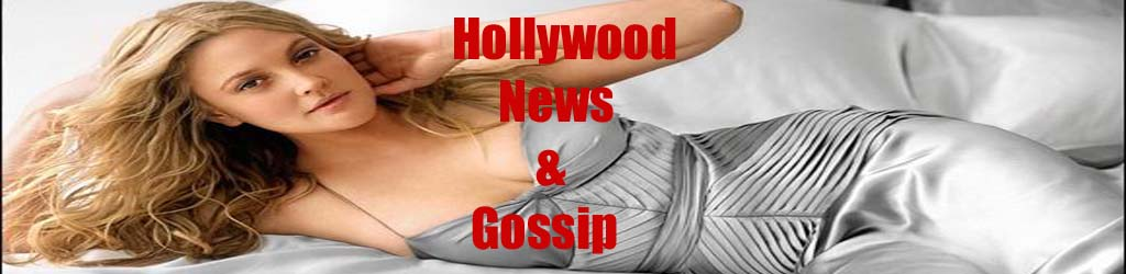 Hollywood News &amp; Gossip