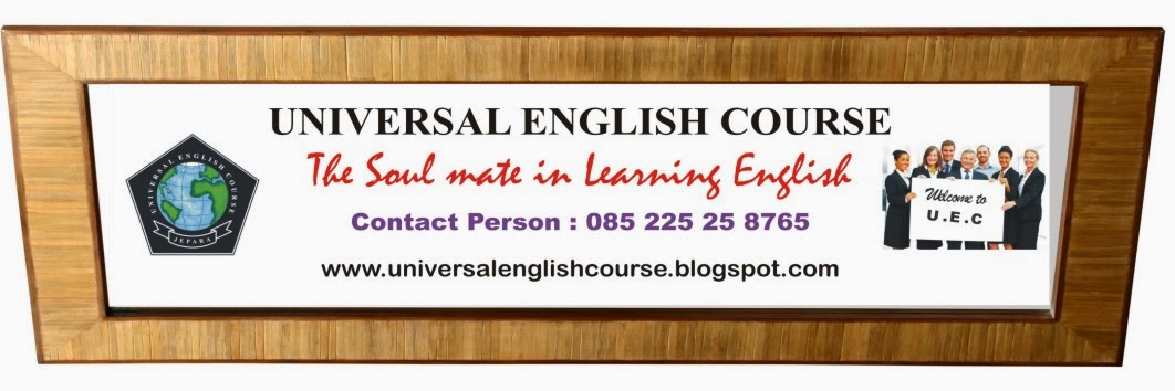 UNIVERSAL ENGLISH COURSE ( U.E.C ) JEPARA