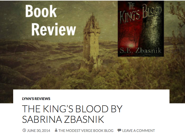 http://themodestvergebookblog.wordpress.com/2014/06/30/the-kings-blood-by-sabrina-zbasnik/