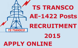 TS TRANSCO Recruitment 2015 Applications for Assistant Engineer (Electrical/Civil) Posts, TSTRANSCO 1422 AE Posts Details, TSTRANSCO Notification 2015, Telangana TSTRANSCO Vacancies, Apply Online
