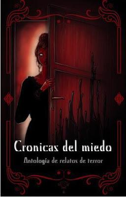 cronicas del miedo antologia relatos terror