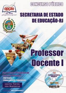 Apostila SEEDUC Professor –Docente I Secretaria de Educação do RJ (2013) Complet