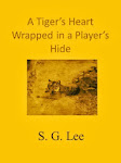 Delayed coming end of 2013-A Tiger's Heart Wrapped In A Player's Hide-The Stone Chronicles- Book 2