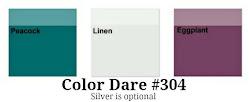 Color Dare #304 - Closes Thur Aug 16th