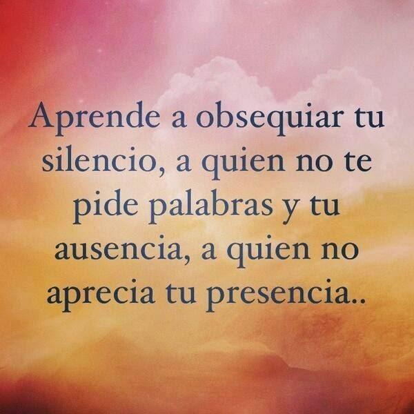 frases reflexion aprende a obsequiar tu silencio