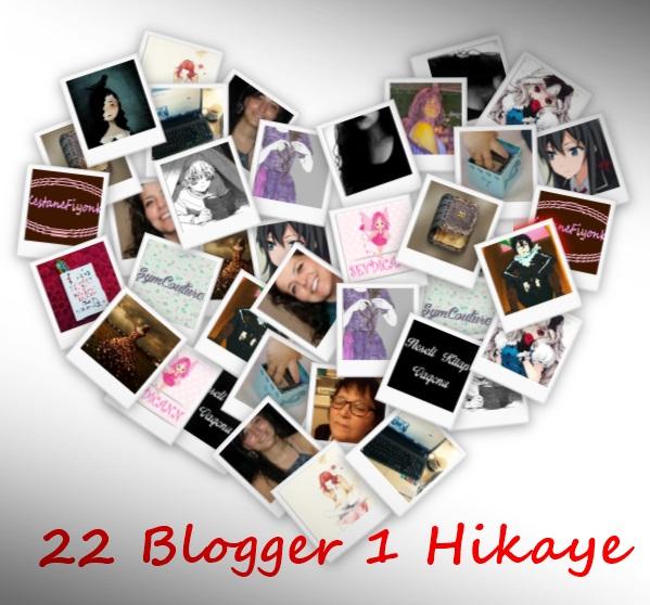 22 Blogger 1 Hikaye