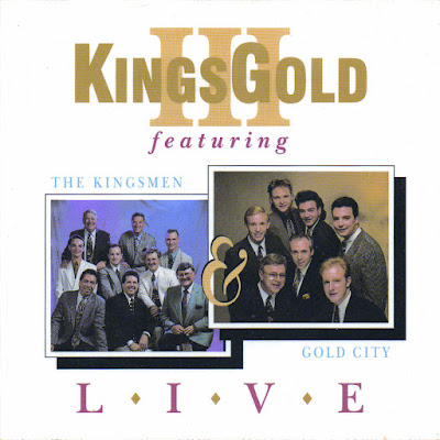 The Kingsmen Quartet & Gold City-Kings Gold 3-