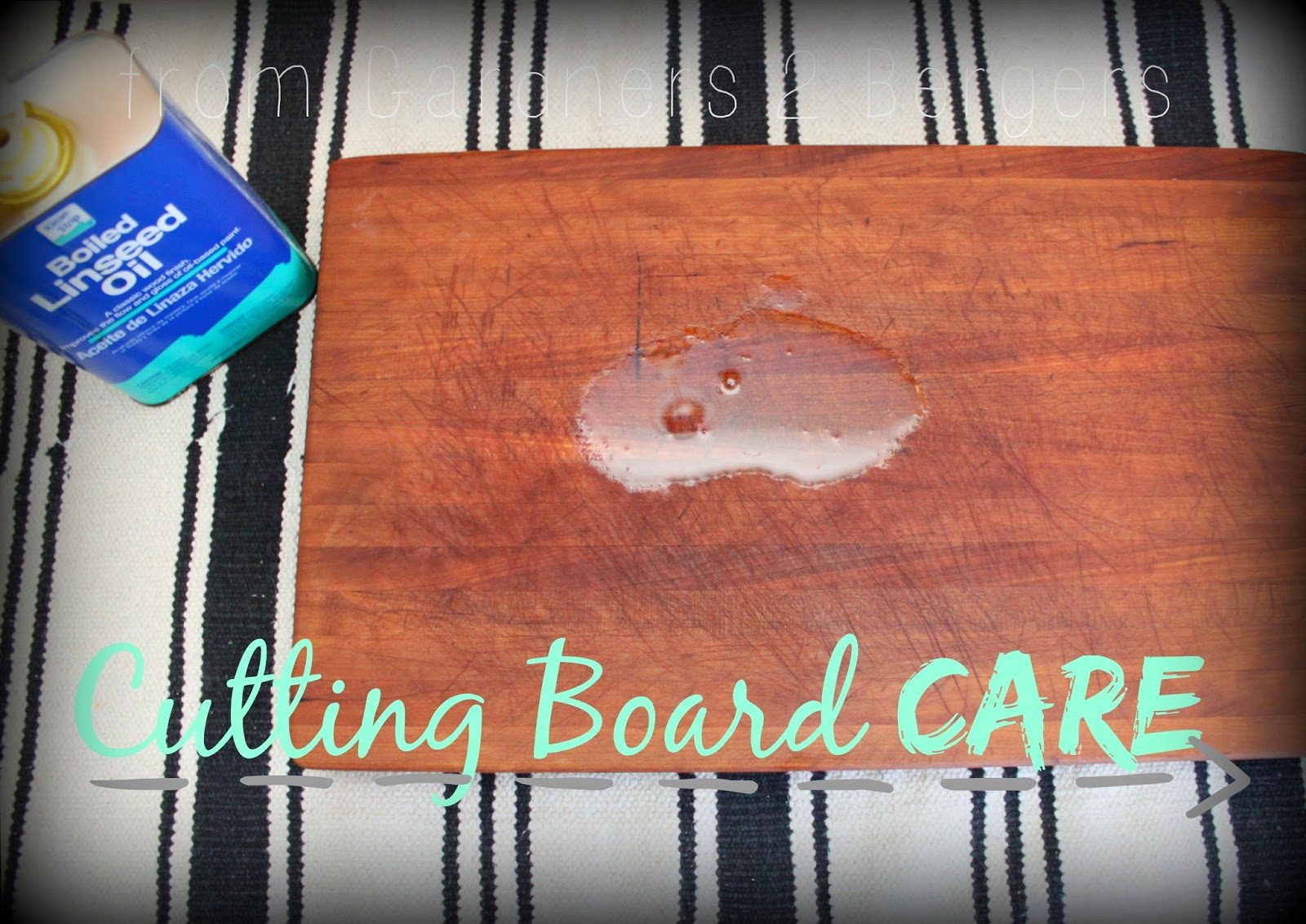From Gardners 2 Bergers Cutting Board Care